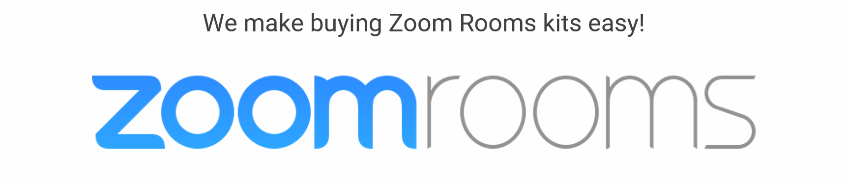 Zoom Rooms Kits by VideoConferenceGear.com